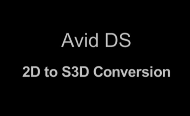 Avid DS Stereoscopic Conversion