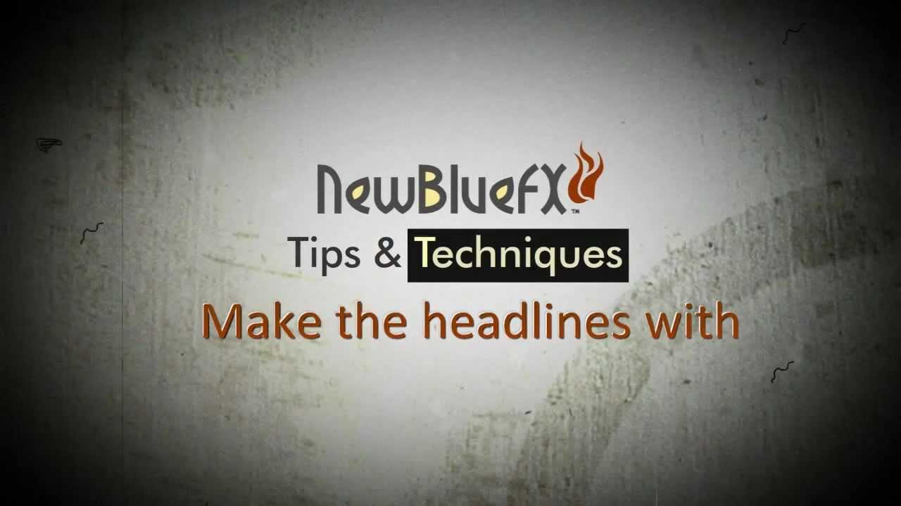 NewBlue Titler Pro – A Basic Guide
