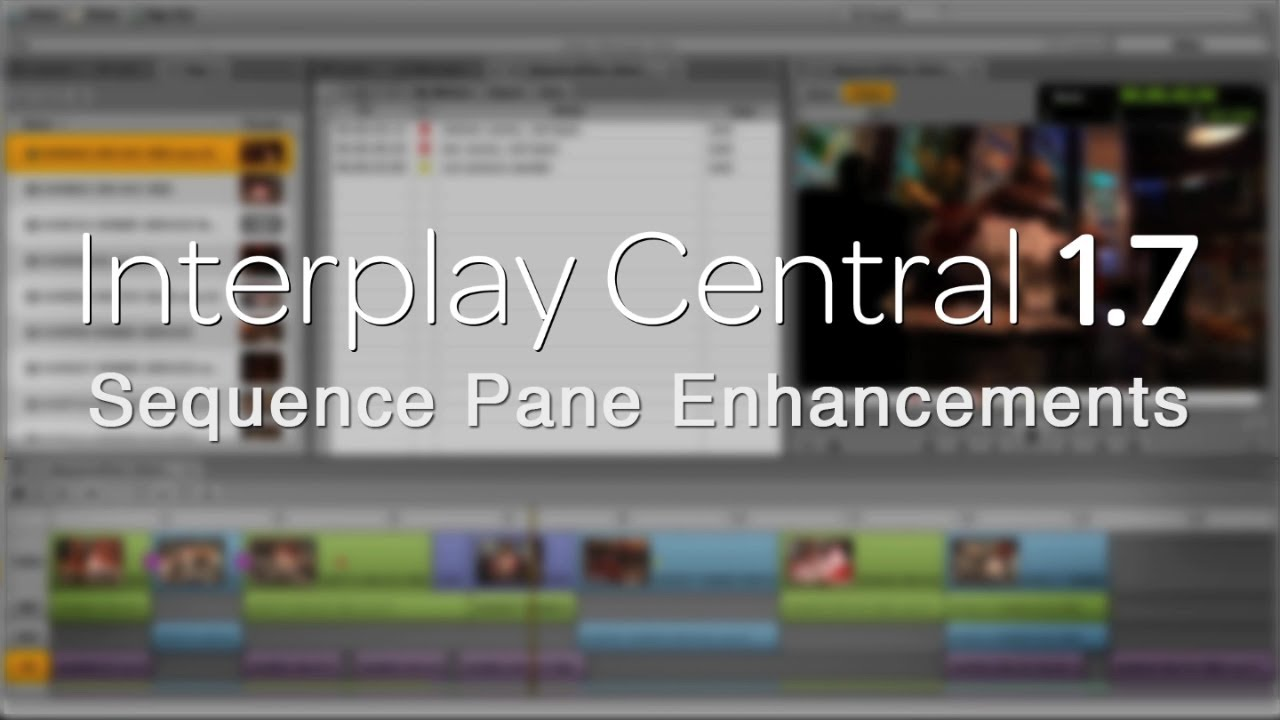 Avid Interplay Central 1.7 Sequence Pane Enhancements