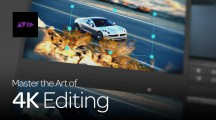 Master the Art of 4K Editing (Series Preview)