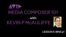 Media Composer 101 – Lesson 5 – Bins Part 1