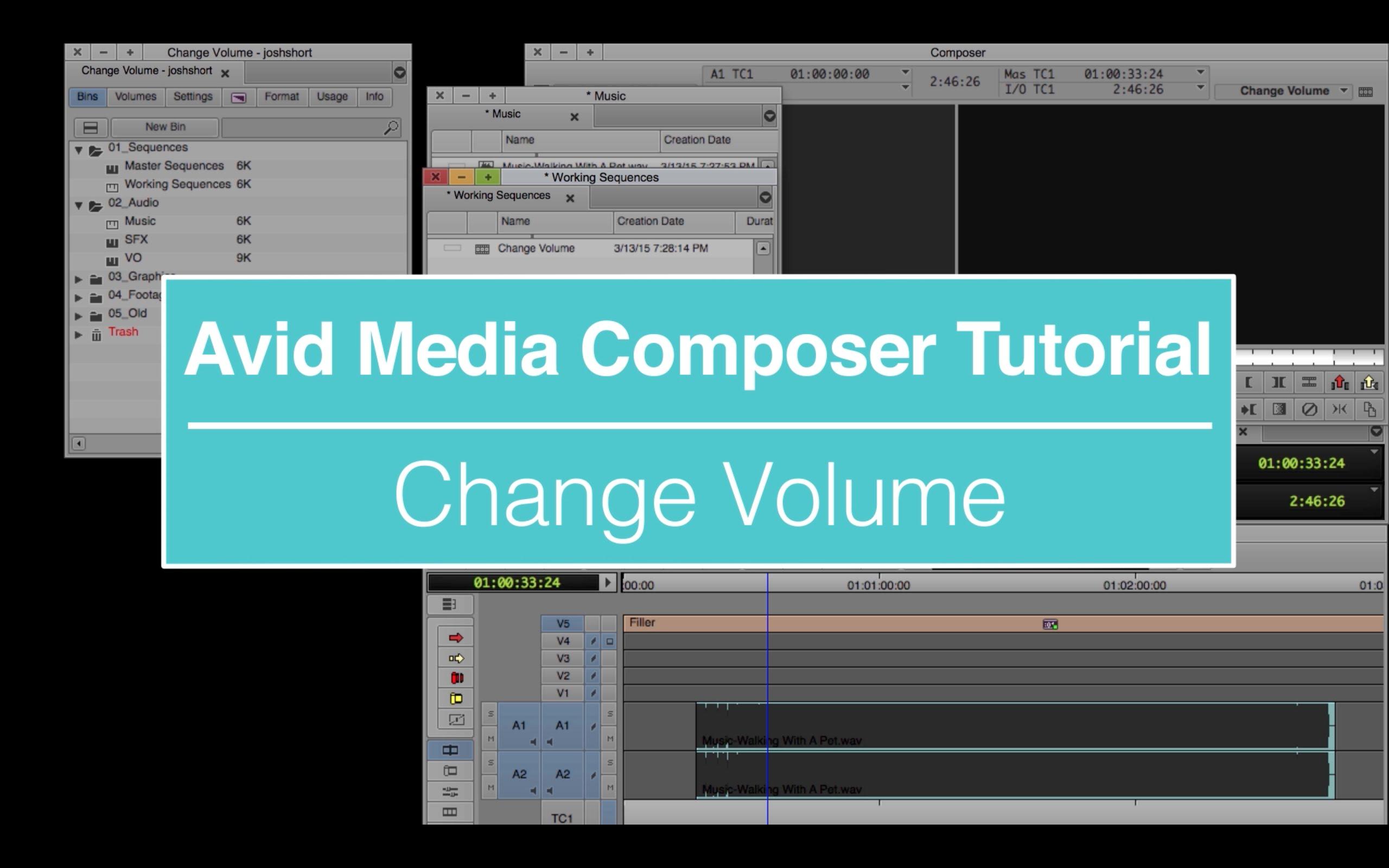 EVF Tutorial – Change Volume in Avid Media Composer