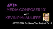 Media Composer 101 – Advanced – Archiving your Project Part 1
