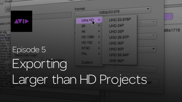 Get Started Fast with Media Composer for High-Res Workflows—Episode 5