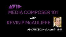 Media Composer 101 – ADVANCED – Multicam Editing in v8.5