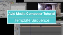 EVF Tutorial – Template Sequence in Avid Media Composer