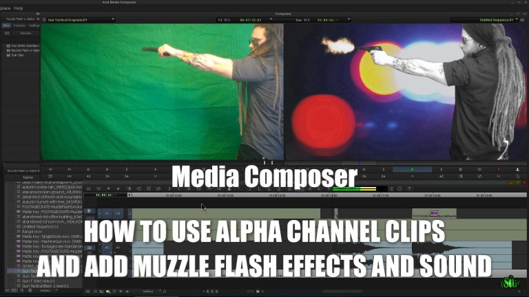 Media Composer – Alpha Channel Clips, Muzzle Flash Effects, and Sound (Create a Gun Fight Scene)
