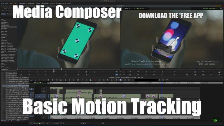 Media Composer – Basic Motion Tracking 101