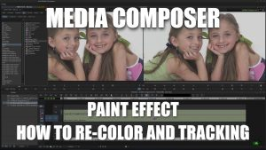 Media Composer – PAINT EFFECT (How to Re-Color and Tracking)