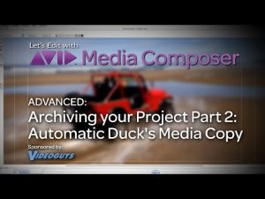 Let's Edit with Media Composer – ADVANCED – Archiving your Project Part 3 – AD's Media Copy