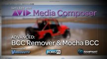 Let's Edit with Media Composer – ADVANCED – BCC Remover & Mocha BCC