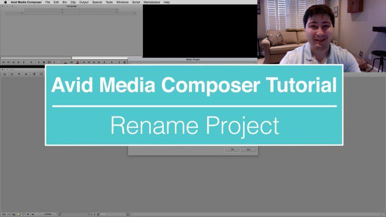 EVF Tutorial – Rename Project in Avid Media Composer
