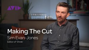 Making the Cut: Sim Evans-Jones talks editing Shrek with Media Composer