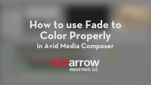 How to use Fade to Color Properly in Avid Media Composer