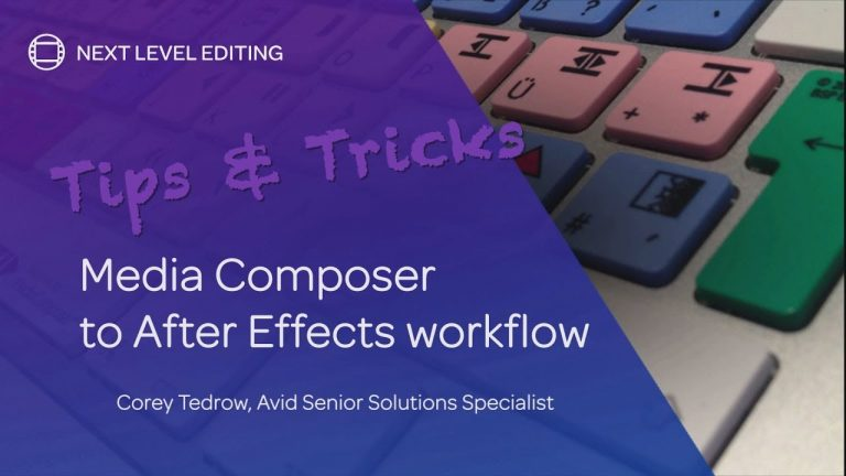 Tips & Tricks   Media Composer to Adobe After Effects Workflow