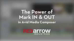 The Power of Mark IN & OUT in Avid Media Composer