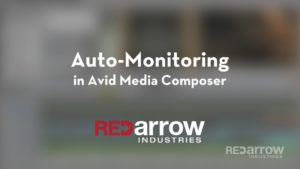 Auto-Monitoring in Avid Media Composer