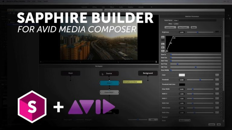 Sapphire Builder Avid Media Composer – Introduction