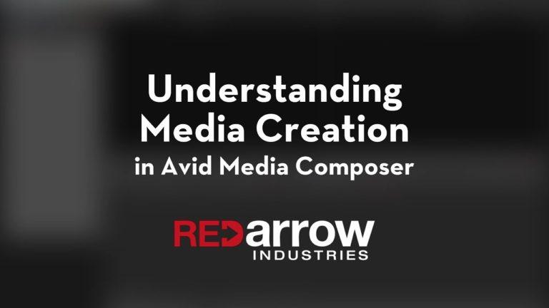 Understanding Media Creation in Avid Media Composer