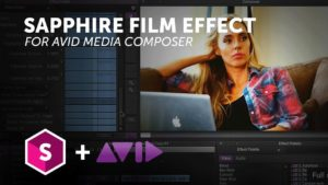 Sapphire Stylize Effects for Avid Media Composer – Film Effect