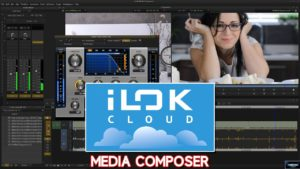 iLok Cloud & Media Composer [Activate AAX Plugins w/o iLOK Key]