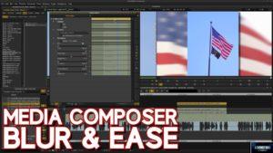 Media Composer | Blur & Ease