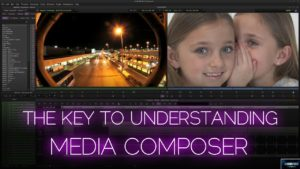 The key to understanding Media Composer