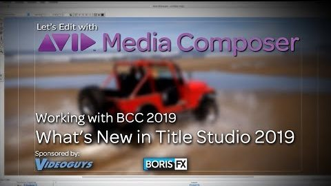 Let's Edit with Media Composer – What's new in Title Studio 2019