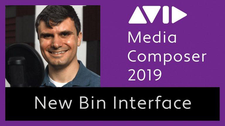 Avid Media Composer 2019 – New Bin Interface Tutorial