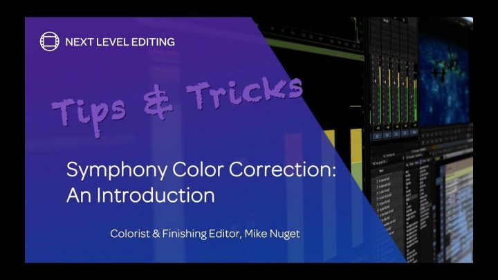 Symphony Color Correction – An Introduction