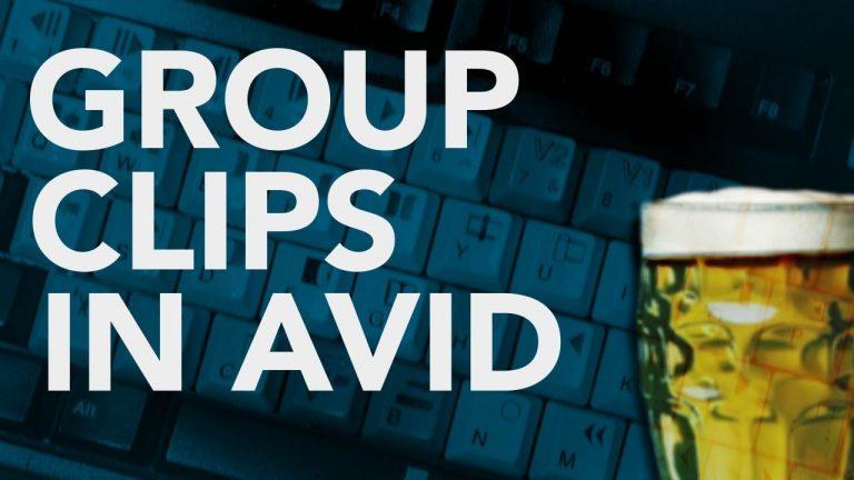 Group Clips in AVID