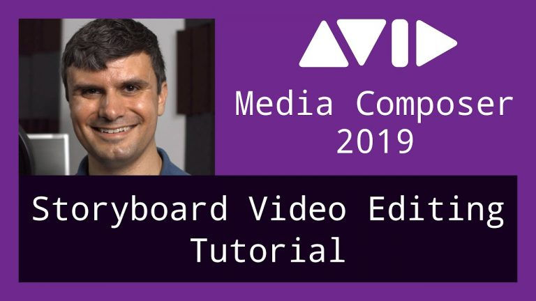 Storyboard Video Editing Tutorial with Avid Media Composer 2019