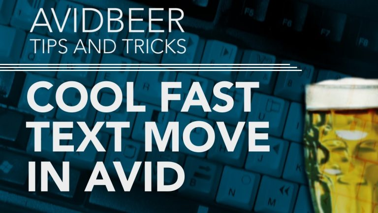 Cool Fast Text Move In AVID