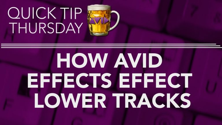 "How Avid Effects ""Effect"" Lower Tracks"