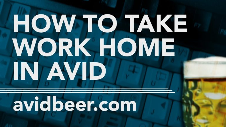 How To Take Work Home In AVID