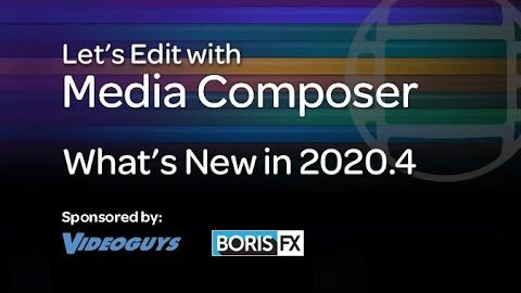 Let's Edit with Media Composer – What's New in 2020.4