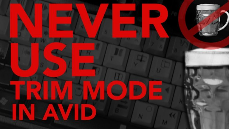 NEVER Use Trim Mode in AVID