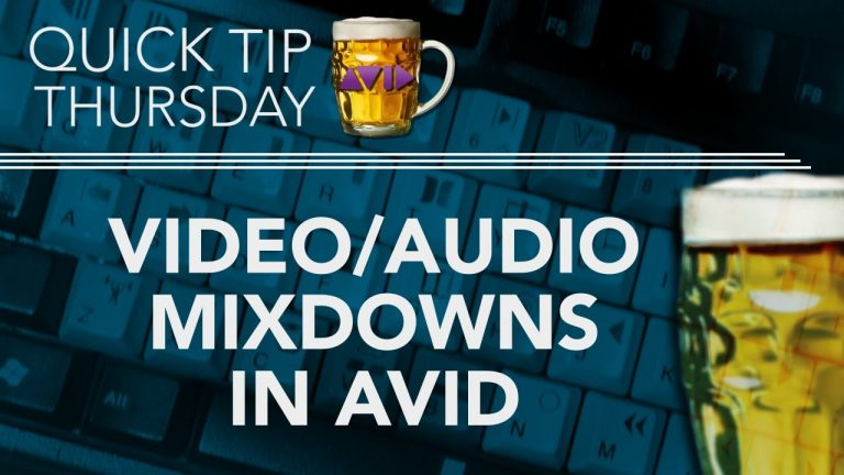 What Are Video & Audio Mixdowns in AVID?