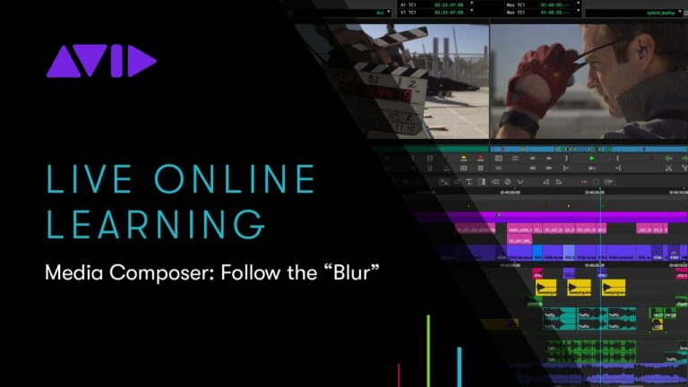"Avid Online Learning — Media Composer: Follow the ""Blur"""