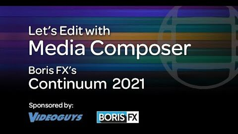 Let's Edit with Media Composer – Continuum 2021