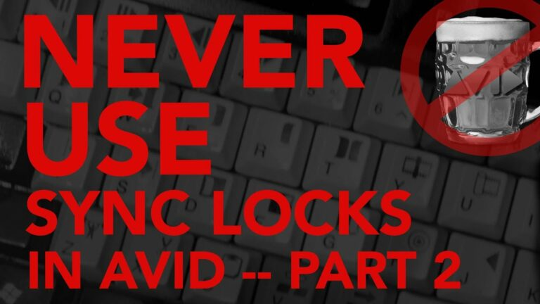 Never Use Sync Locks In AVID! Part-2