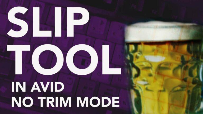 Slip Tool in AVID – NO Trim Mode
