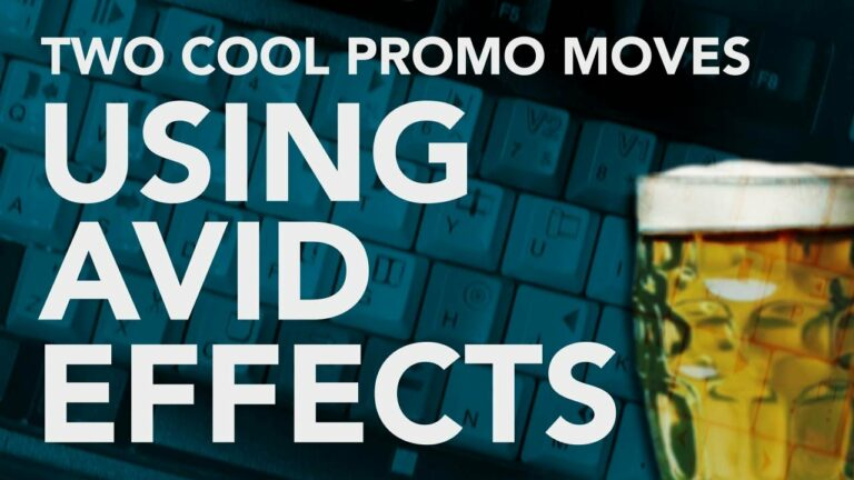 Two Cool Promo Moves Using AVID Effects