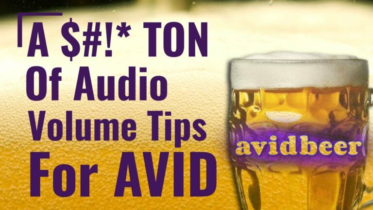 A $#!Ton of audio volume tips for Avid!
