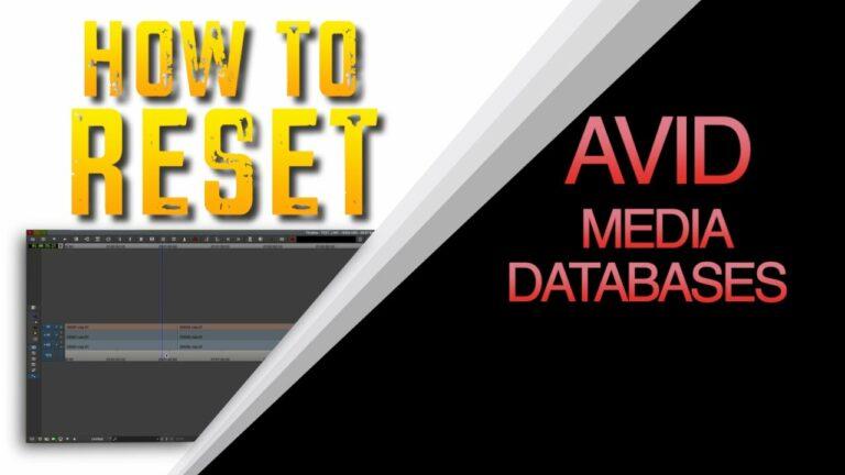 How to reset Avid media database files